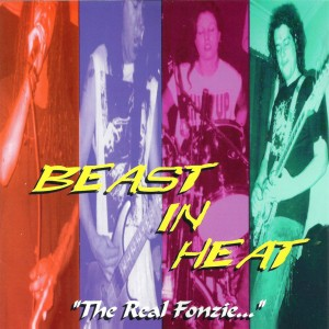 Beast In Heat – The Real Fonzie… CD