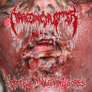 Armagedonic Splatter – Horrible Malignant Sores